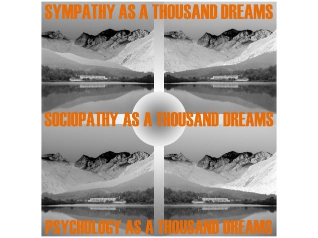 ideology as a thousand dreams